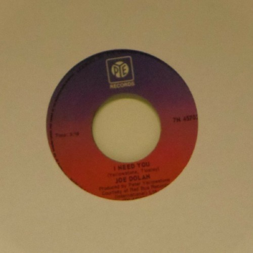 "Joe Dolan<br>I Need You<br>7"" single"