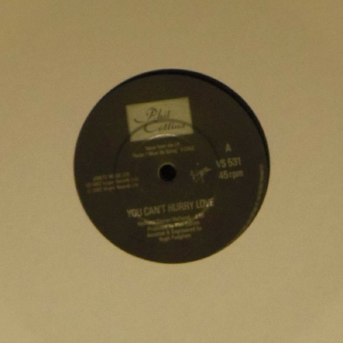 "Phil Collins<br>You Can't Hurry Love<br>7"" single"