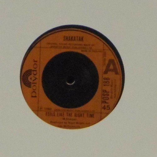 "Shakatak<br>Feels Like The Right Time<br>7"" single"