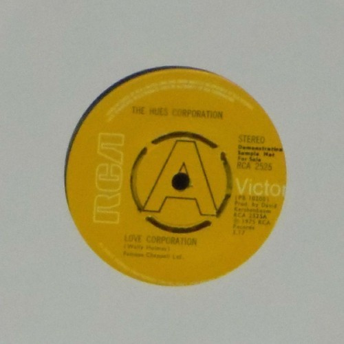 "The Hues Corporation<br>Love Corporation<br>7"" single"