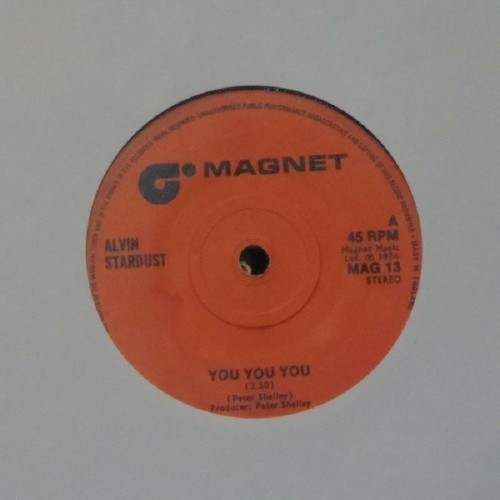 "Alvin Stardust<br>You You You<br>7"" single"