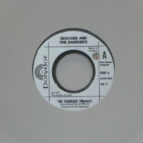 "Siouxsie & The Banshees<br>The Staircase (Mystery)<br>7"" single"