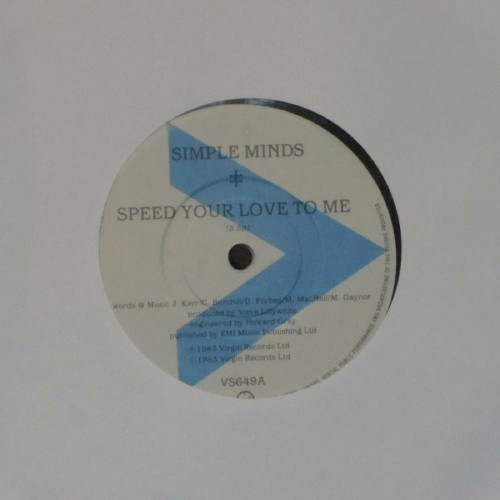 "Simple Minds<br>Speed Your Love To Me<br>7"" single"