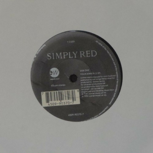 "Simply Red<br>Your Mirror<br>7"" single"