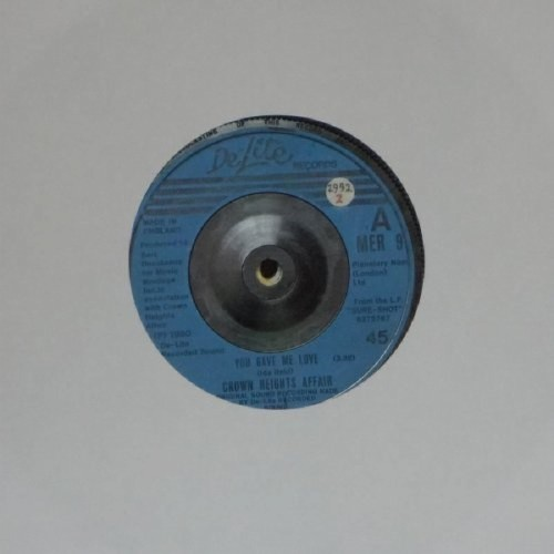"Crown Heights Affair<br>You Gave Me Love<br>7"" single"