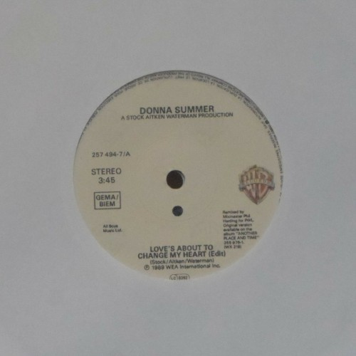 "Donna Summer<br>Love's About To Change My Heart<br>7"" single"