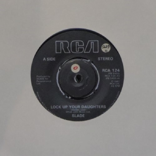 "Slade<br>Lock Up Your Daughters<br>7"" single"