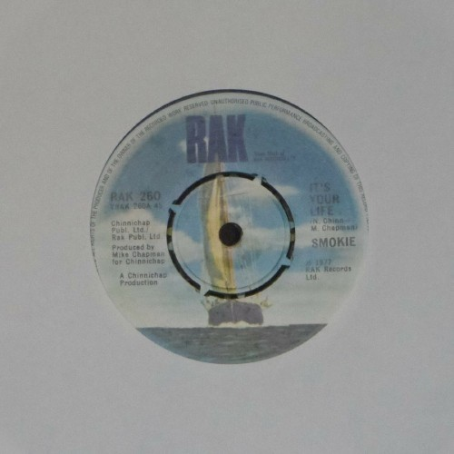 "Smokie<br>It's Your Life<br>7"" single"