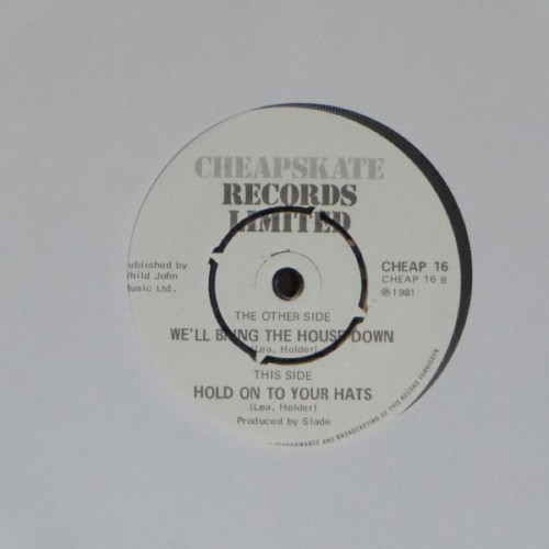 "Slade<br>We'Ll Bring The House Down<br>7"" single"