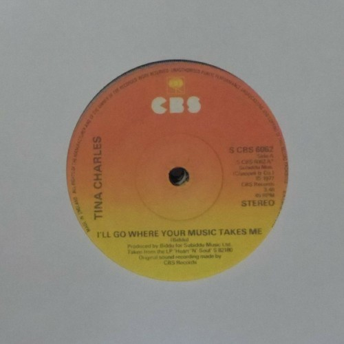 "Tina Charles<br>I'Ll Go Where Your Music Takes Me<br>7"" single"