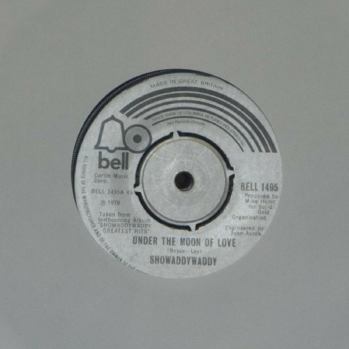 "Showaddywaddy<br>Under The Moon Of Love<br>7"" single"