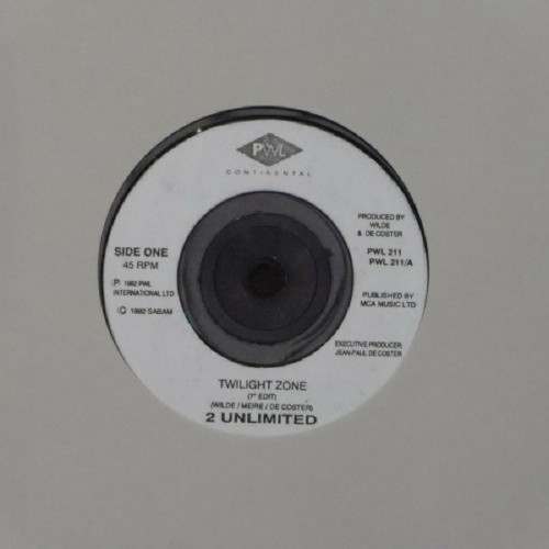 "2 Unlimited<br>Twilight Zone (7"" Edit)<br>7"" single"