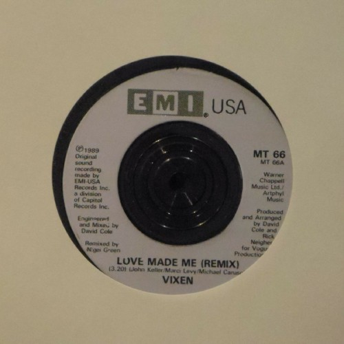 "Vixen<br>Love Made Me (Remix)<br>7"" single"