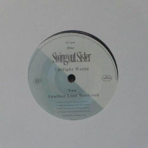 "Swing Out Sister<br>Twilight World<br>7"" single"