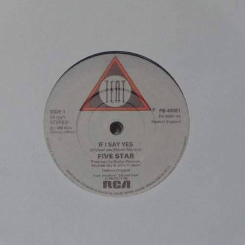 "Five Star<br>If I Say Yes<br>7"" single"