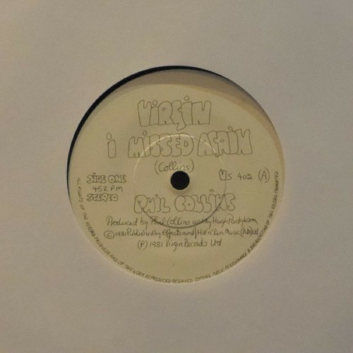 "Phil Collins<br>I Missed Again<br>7"" single"