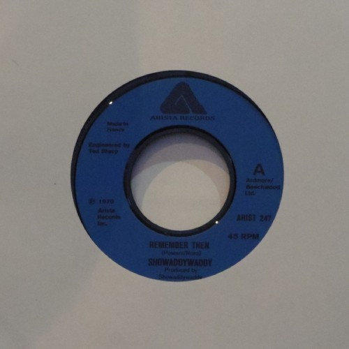 "Showaddywaddy<br>Remember Then<br>7"" single"