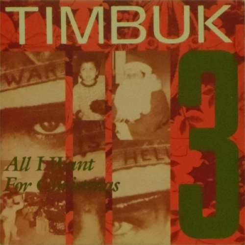 "Timbuk 3<br>All I Want For Christmas<br>7"" single"