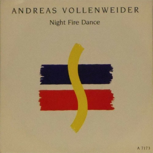 "Andreas Vollenweider<br>Night Fire Dance<br>7"" single"