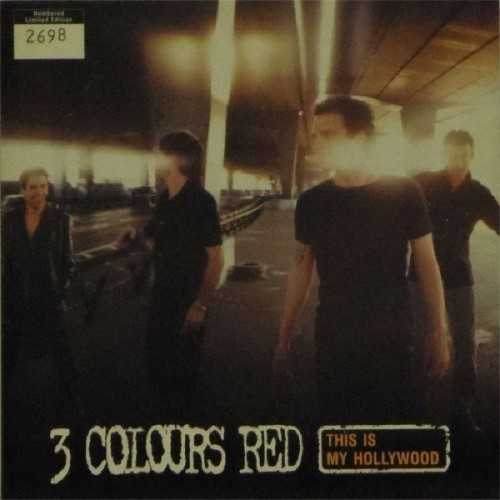 "3 Colours Red<br>This Is My Hollywood<br>7"" single"