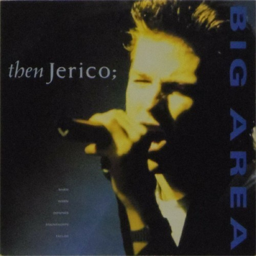 "Then Jerico<br>Big Area<br>7"" single"