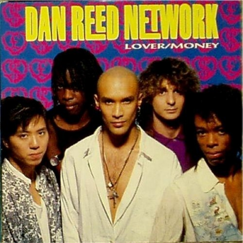 "Dan Reed Network<br>Lover<br>7"" single"