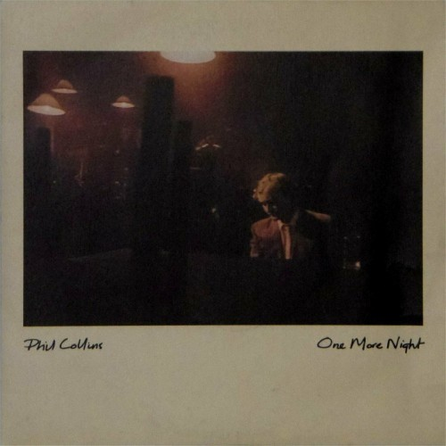 "Phil Collins<br>One More Night<br>7"" single"