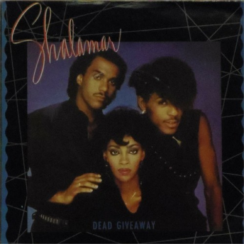 "Shalamar<br>Dead Giveaway<br>7"" single"
