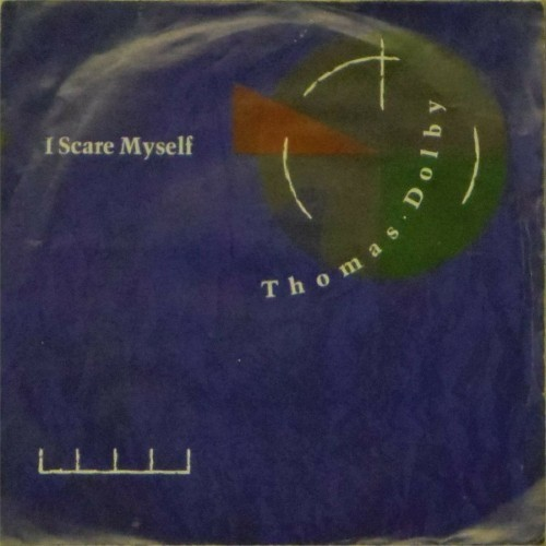"Thomas Dolby<br>I Scare Myself<br>7"" single"