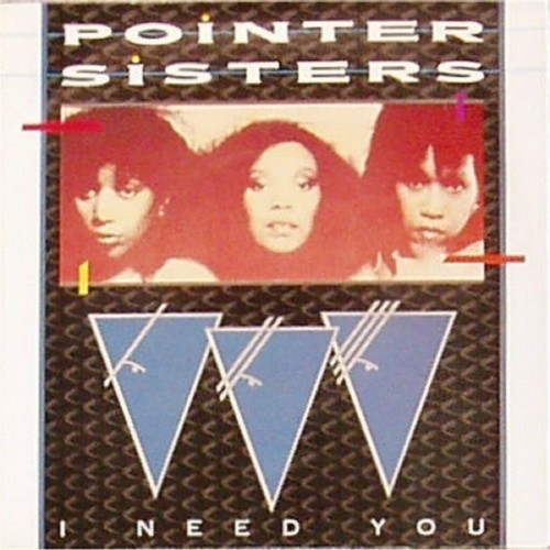 "Pointer Sisters<br>I Need You<br>7"" single"
