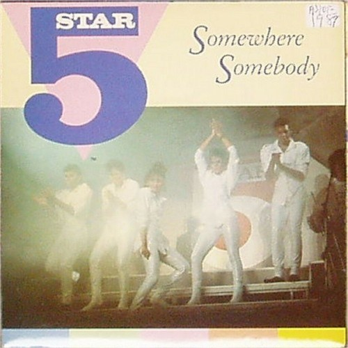 "Five Star<br>Somewhere Somebody<br>7"" single"