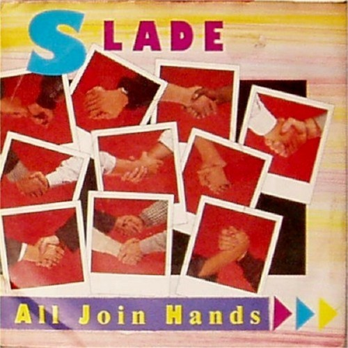 "Slade<br>All Join Hands<br>7"" single"