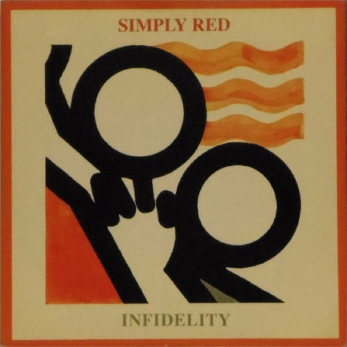 "Simply Red<br>Infidelity<br>7"" single"