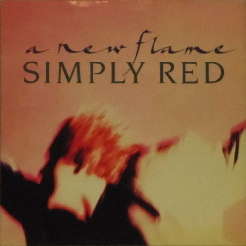 "Simply Red<br>A New Flame<br>7"" single"