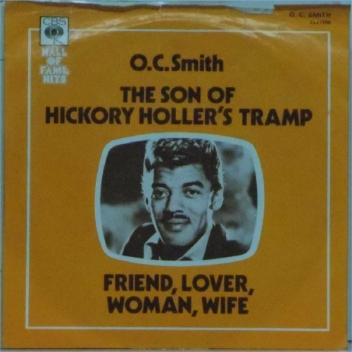 "Oc Smith<br>The Son Of Hickory Holler's Tramp<br>7"" single"