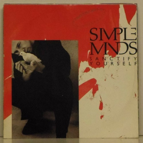 "Simple Minds<br>Sanctify Yourself<br>7"" single"