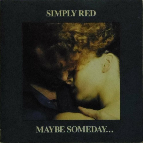 "Simply Red<br>Maybe Someday<br>7"" single"