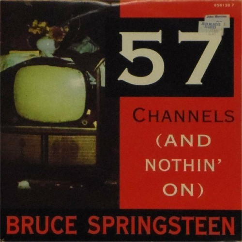 "Bruce Springsteen<br>57 Channels (Lp Version)<br>7"" single"